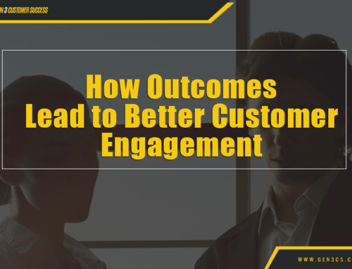 How Outcomes Lead to Better Customer Engagement