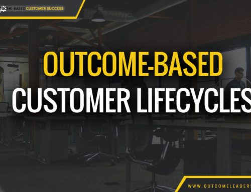 Outcome-based Customer Lifecycles