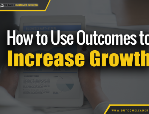 How to Use Outcomes to Increase Growth